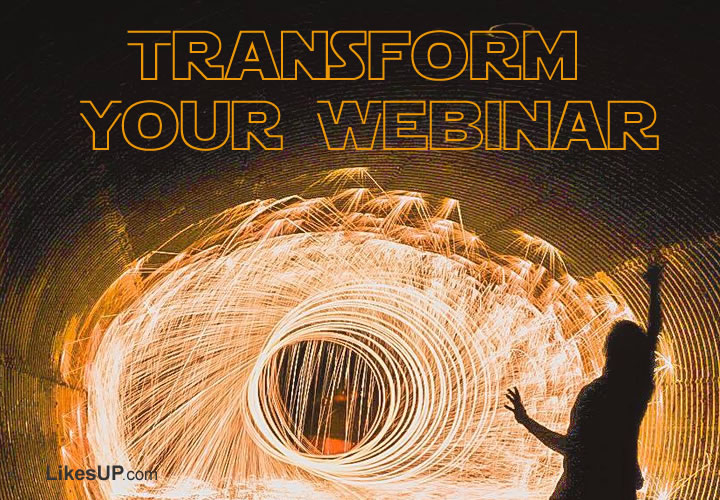 transform your webinar webinar way
