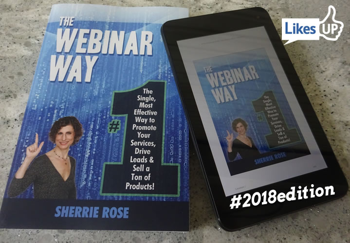 Paperback Kindle The Webinar Way: The Single, Most Effective Way to Promote your Services, Drive Leads & Sell a Ton of Products