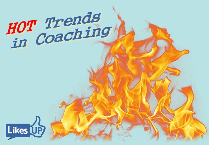 hot coaching trends